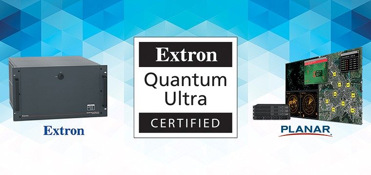 Extron Announces Planar Displays as First to Achieve Quantum Ultra Videowall System Certification